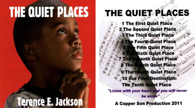 THE QUIET PLACES